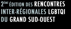 Rencontres Inter-Régionales LGBTQI @ l'Espace Diversité Laïcité | Toulouse | Occitanie | France